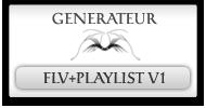 Generateur de lecteur flv et playlist v1