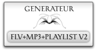 Generateur de lecteur flv, MP3 et playlist v2